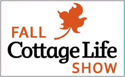 Fall Cottage Life Show @ The International Centre | Mississauga | Ontario | Canada